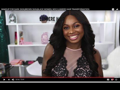 Xxx Mp4 MAKEUP FOR DARK SKIN BROWN SKIN BLACK WOMEN WOC LUMIERE HAIR TRANSFORMATION 3gp Sex