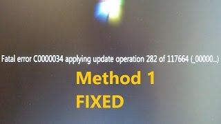 Fix : Fatal error C0000034 applying update operation | Method One