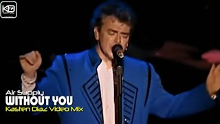 Air Supply - Without you (HD) Video Oficial