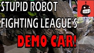 Stupid Robot Fighting League - Our official demo derby car!