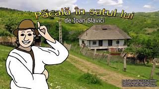 PACALA IN SATUL LUI, DE IOAN SLAVICI, Povesti Pentru Copii