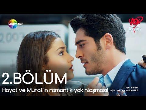 Xxx Mp4 Aşk Laftan Anlamaz 2 Bölüm Hayat Ve Murat ın Romantik Yakınlaşması 3gp Sex