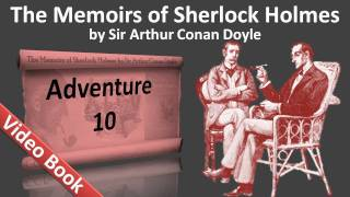 Adventure 10 - The Memoirs of Sherlock Holmes by Sir Arthur Conan Doyle