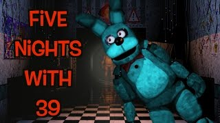 RATED R FIVE NIGHTS AT FREDDY'S! Five Nights With 39!