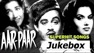 Aar Paar All Songs Collection  | Guru Dutt, Shyama |