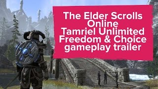 The Elder Scrolls Online: Freedom and Choice in Tamriel (PS4/Xbox One Trailer)