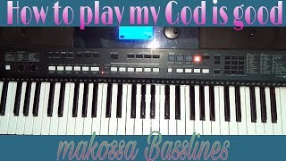 How to play Eh my God is good focusing on bassline