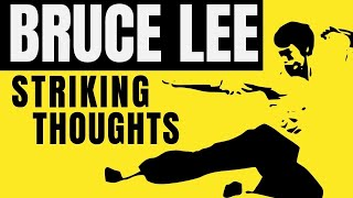 BRUCE LEE . Striking Thoughts .Wisdom Quotes for Daily Living .