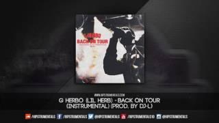 G Herbo - Back On Tour [Instrumental] (Prod. By DJ-L) + DL via @Hipstrumentals