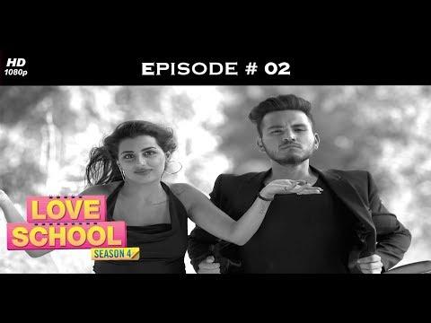 Xxx Mp4 Love School 4 Full Episode 2 Tanvi Throws A Wham Bam 3gp Sex