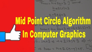 Mid Point Circle Algorithm in Computer Graphics