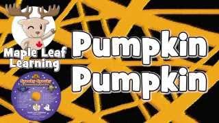 Pumpkin Pumpkin | Teacher's Video