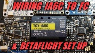 TGY-IA6C Wiring & Betaflight Set Up (IBUS/SBUS/PPM)