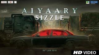 Aiyaary Sizzle | Neeraj Pandey | Sidharth Malhotra | Manoj Bajpayee | Releases 26th January 2018