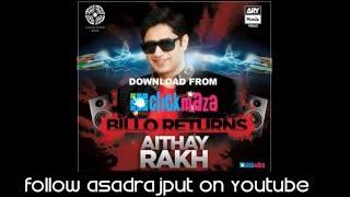 Aithay rakh full song