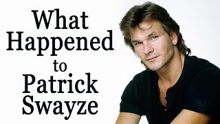 What happened to PATRICK SWAYZE?