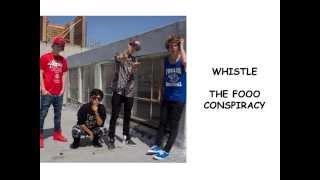Whistle-The Fooo Conspiracy-lyrics