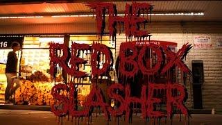 The Redbox Slasher
