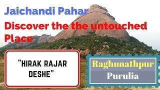 Must visit Jaichandi Pahar :