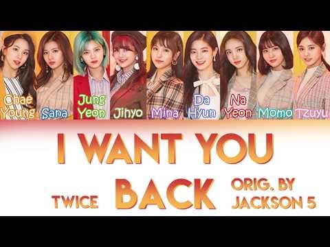 "TWICE (트와이스) - ""I WANT YOU BACK"" [ORIG. BY JACKSON 5] | Color Coded Lyrics (ENGPT-BR)"