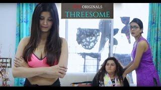 WTF Threesome || S01E01-