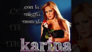 Karina - Con La Misma Moneda