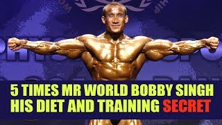 Diet And Training Secrets Of 5 Times Mr World Bobby Singh | Only On Tarun Gill Talks