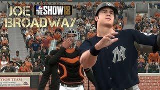 """HOME RUN KING"" MLB 18 RTTS Joe Broadway Road To The Show vs Orioles MLB The Show 18 RTTS"