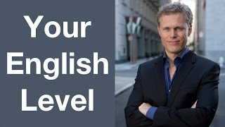 Your English Level | Don