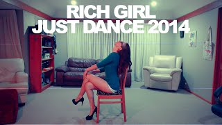 Rich Girl (Chair Dance) - Just Dance 2014 - Full Gameplay