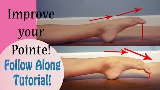 How to Improve your Pointe! Follow Along Tutorial!