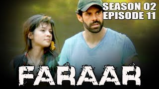 Faraar (2018) Episode 11 Full Hindi Dubbed | Hollywood To Hindi Dubbed Full