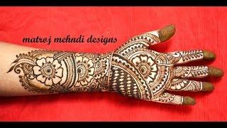 traditional beautiful indian mehndi henna designs for hands Matroj Mehndi Designs