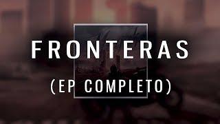 Mugak - Fronteras (EP completo)