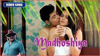 Madhoshiya Video Song | Romantic Hindi Love Song 2019 - Keshav Raaj
