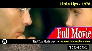 Watch: Little Lips (1978) Full Movie Online