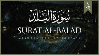 Surat Al-Balad (The City)   Mishary Rashid Alafasy   مشاري بن راشد العفاسي   سورة البلد