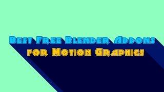6 Addons For Motion Graphics in Blender2.79