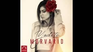 "Morvarid - ""Yadete"" OFFICIAL AUDIO"