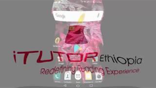 iTutor Ethiopia mobile application ከ Google Play ላይ ከአንድ ሳምንት የነጻ የሙከራ ጊዜ ጋር እንዴት መጫንና መጠቀም ይቻላል