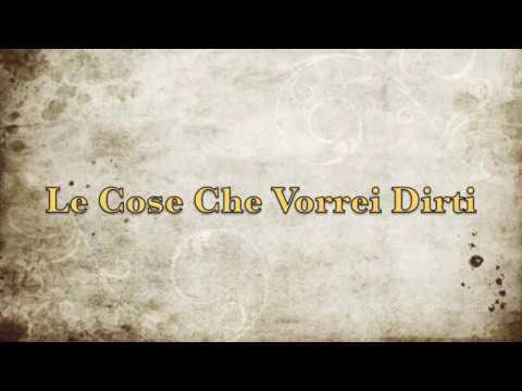 Le Cose Che Vorrei Dirti - by Matt - [original song] copyright MP3 (Homestudio)