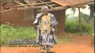 Shefiu Alao Adekunle - Golden Mother