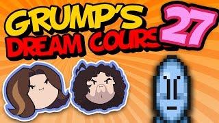 Grump's Dream Course: Dark Danny - PART 27 - Game Grumps VS