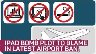 iPad bomb plot could be to blame for latest travel ban (CNET News)