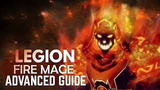 WoW - Legion Advanced Fire Mage Guide (Patch 7.2.5 - 7.3)