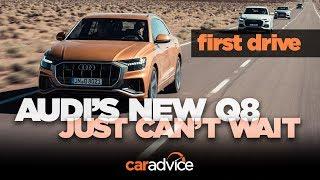 2018 Audi Q8 review: The big Q7 gets a sporty new partner