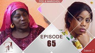 Pod et Marichou - Saison 2 - Episode 65 - VOSTFR