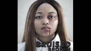 Bruised, But Not Broken | Short Film