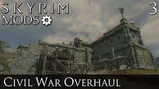 Skyrim Mods: Civil War Overhaul (Stormcloaks) - Part 3