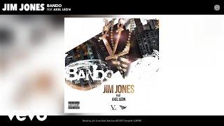 Jim Jones - Bando (Audio) ft. Axel Leon